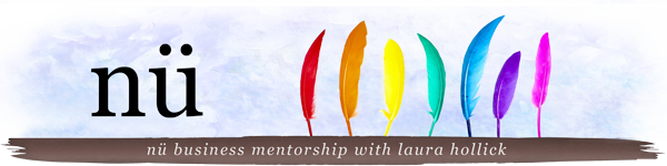 nü Business Mentorship with Laüra Hollick